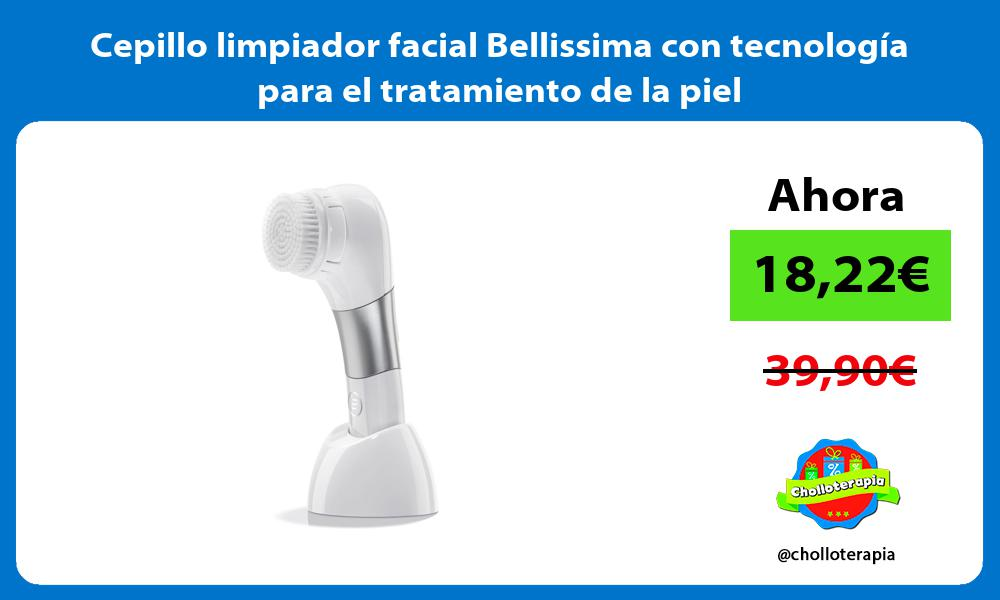 Cepillo limpiador facial Bellissima con tecnología para el tratamiento de la piel