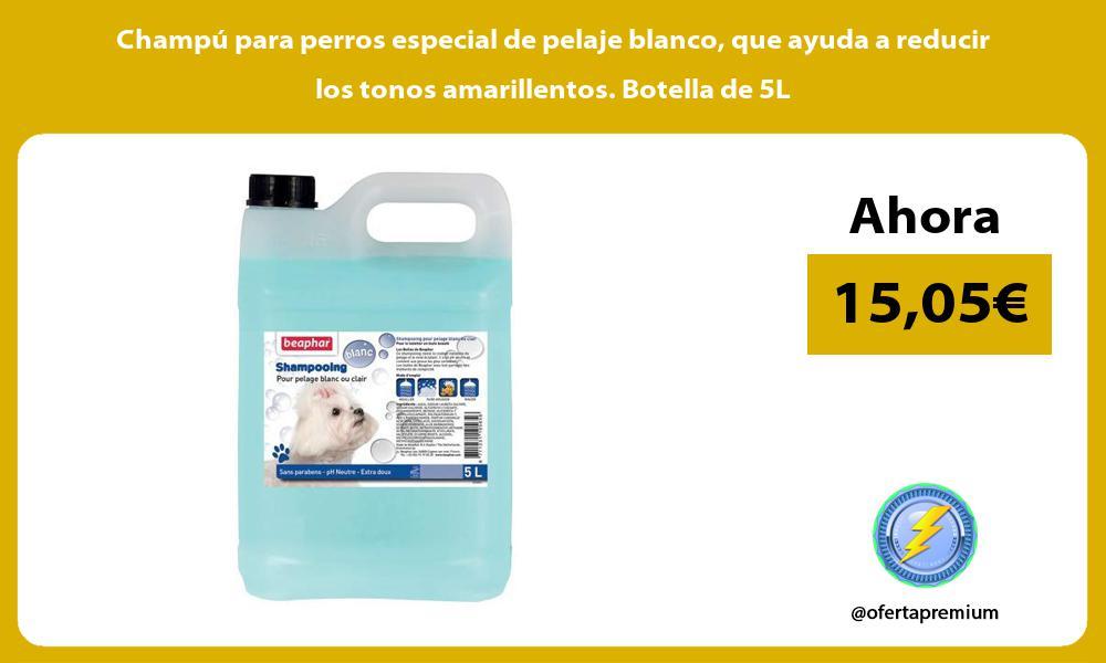 Champú para perros especial de pelaje blanco que ayuda a reducir los tonos amarillentos Botella de 5L