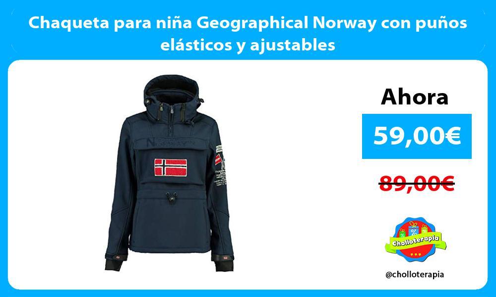 Chaqueta para niña Geographical Norway con puños elásticos y ajustables