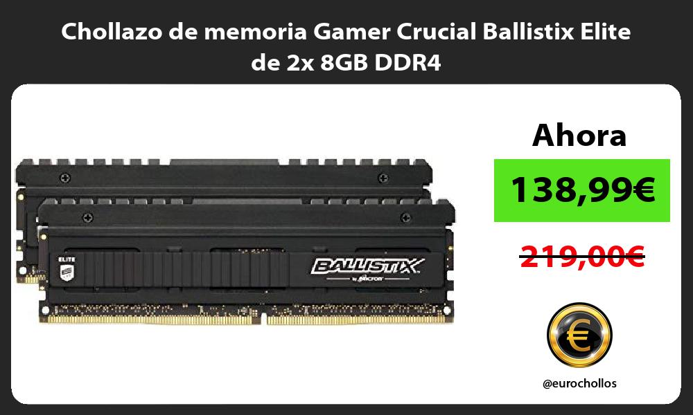 Chollazo de memoria Gamer Crucial Ballistix Elite de 2x 8GB DDR4