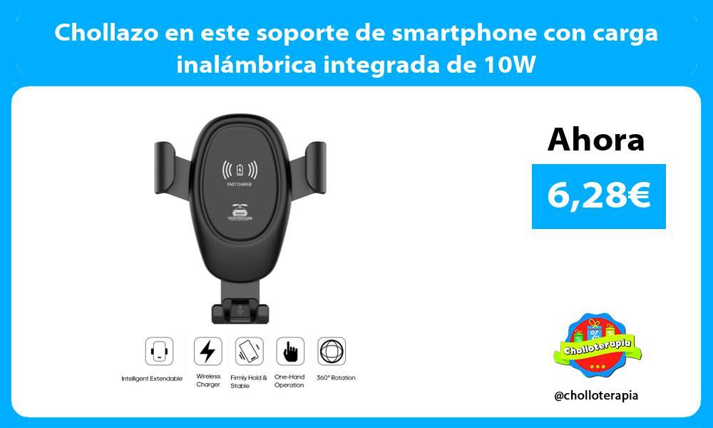 Chollazo en este soporte de smartphone con carga inalámbrica integrada de 10W