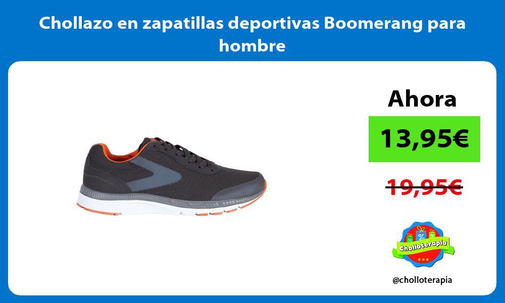 Chollazo en zapatillas deportivas Boomerang para hombre