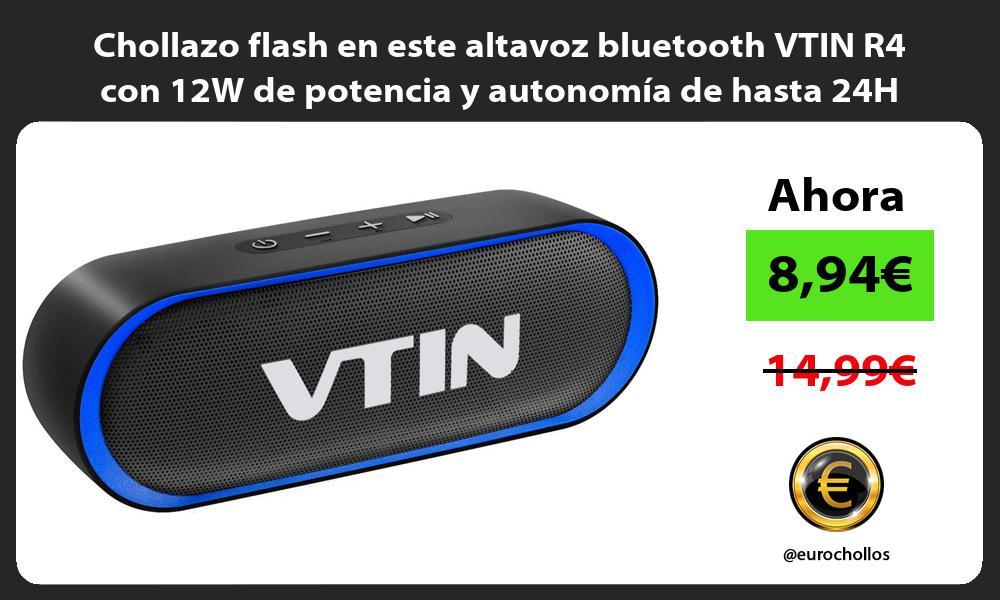 Chollazo flash en este altavoz bluetooth VTIN R4 con 12W de potencia y autonomía de hasta 24H