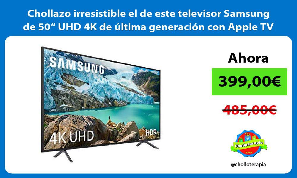 """Chollazo irresistible el de este televisor Samsung de 50"""" UHD 4K de última generación con Apple TV"""