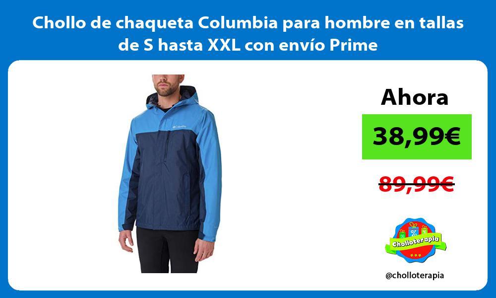 Chollo de chaqueta Columbia para hombre en tallas de S hasta XXL con envío Prime