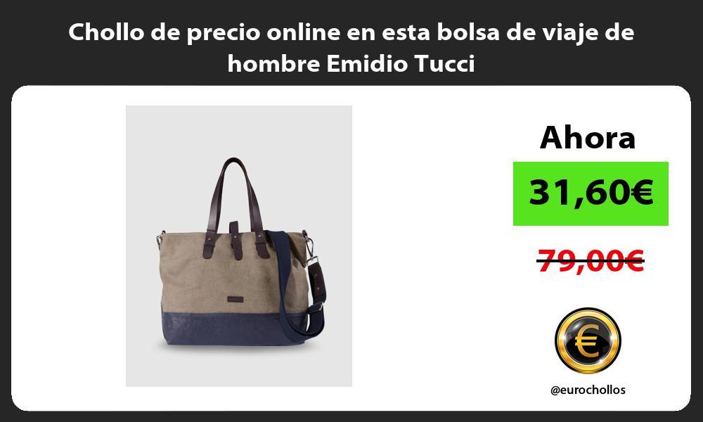 Chollo de precio online en esta bolsa de viaje de hombre Emidio Tucci