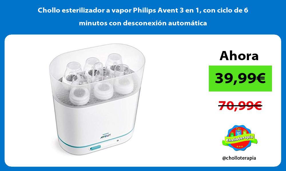Chollo esterilizador a vapor Philips Avent 3 en 1 con ciclo de 6 minutos con desconexión automática