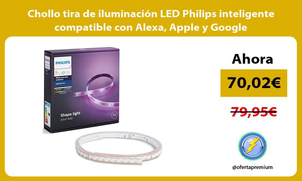Chollo tira de iluminación LED Philips inteligente compatible con Alexa Apple y Google