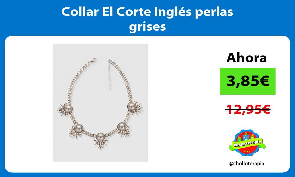 Collar El Corte Inglés perlas grises