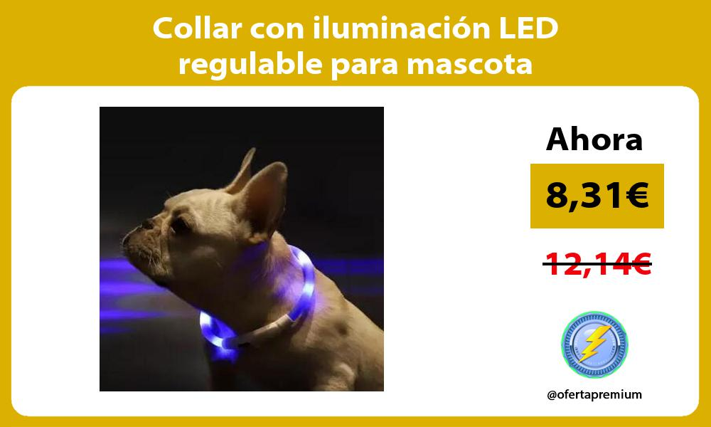 Collar con iluminación LED regulable para mascota