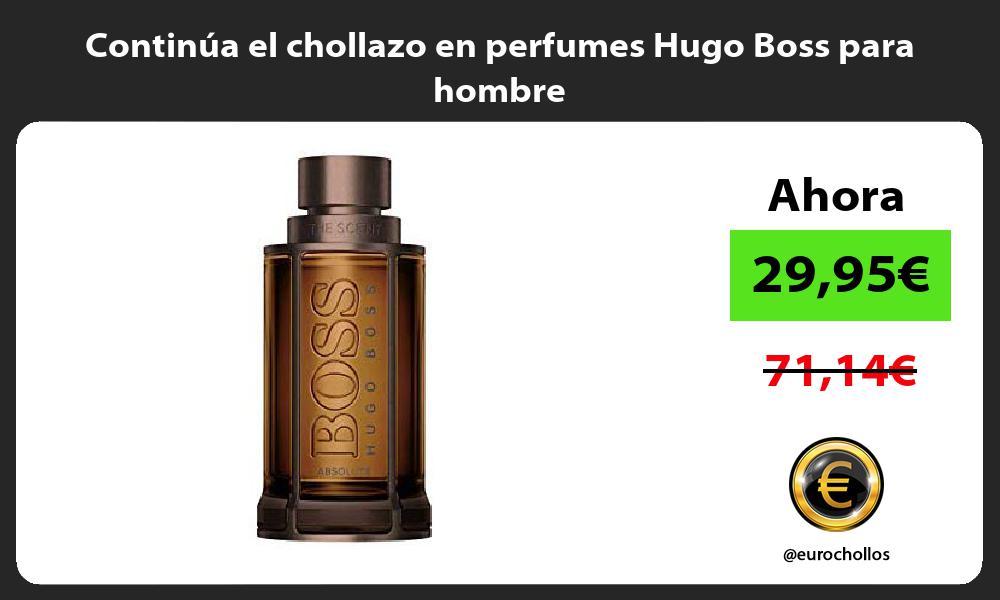 Continúa el chollazo en perfumes Hugo Boss para hombre