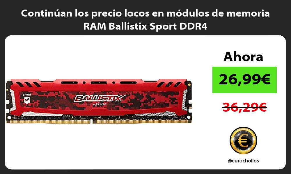 Continúan los precio locos en módulos de memoria RAM Ballistix Sport DDR4