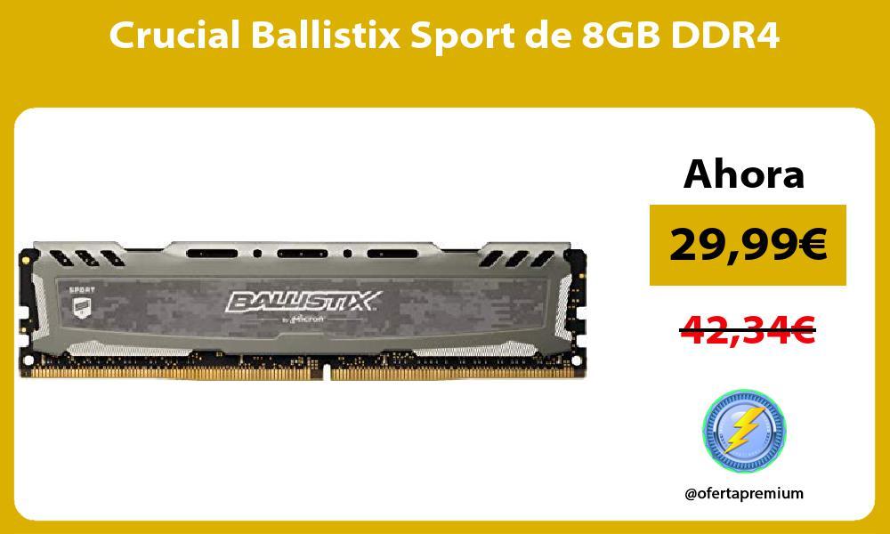 Crucial Ballistix Sport de 8GB DDR4