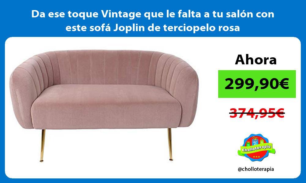 Da ese toque Vintage que le falta a tu salón con este sofá Joplin de terciopelo rosa