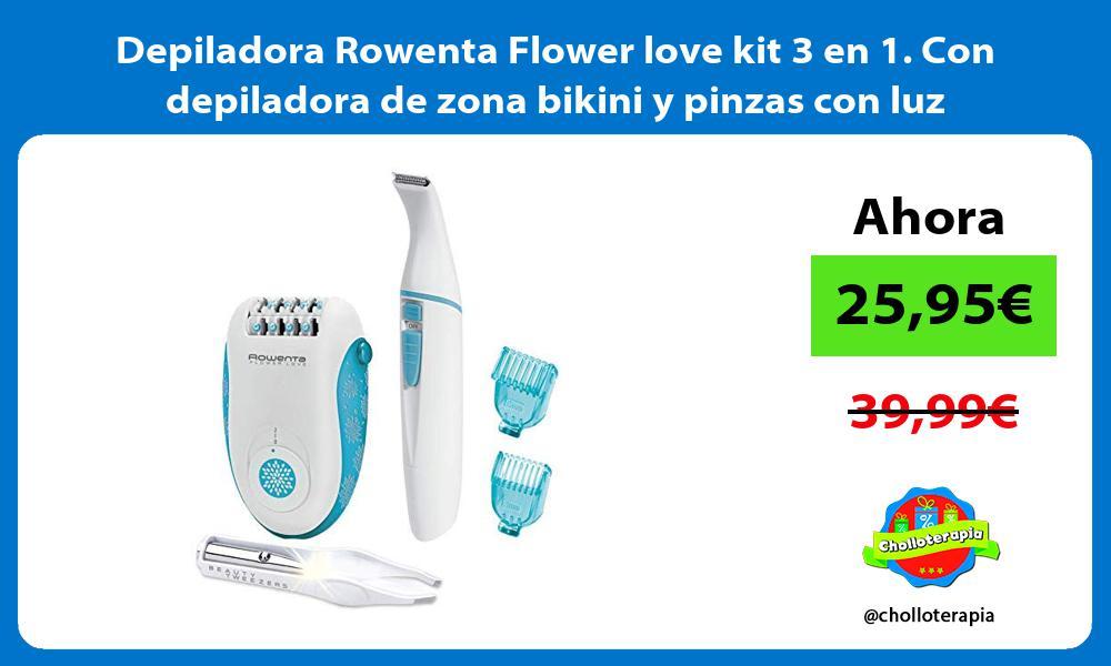 Depiladora Rowenta Flower love kit 3 en 1 Con depiladora de zona bikini y pinzas con luz