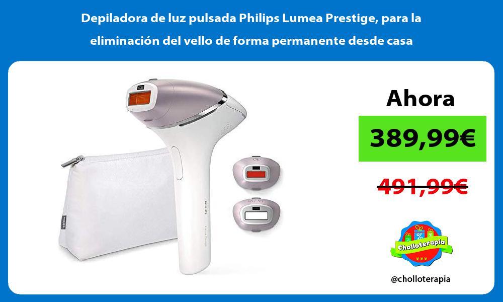 Depiladora de luz pulsada Philips Lumea Prestige para la eliminación del vello de forma permanente desde casa
