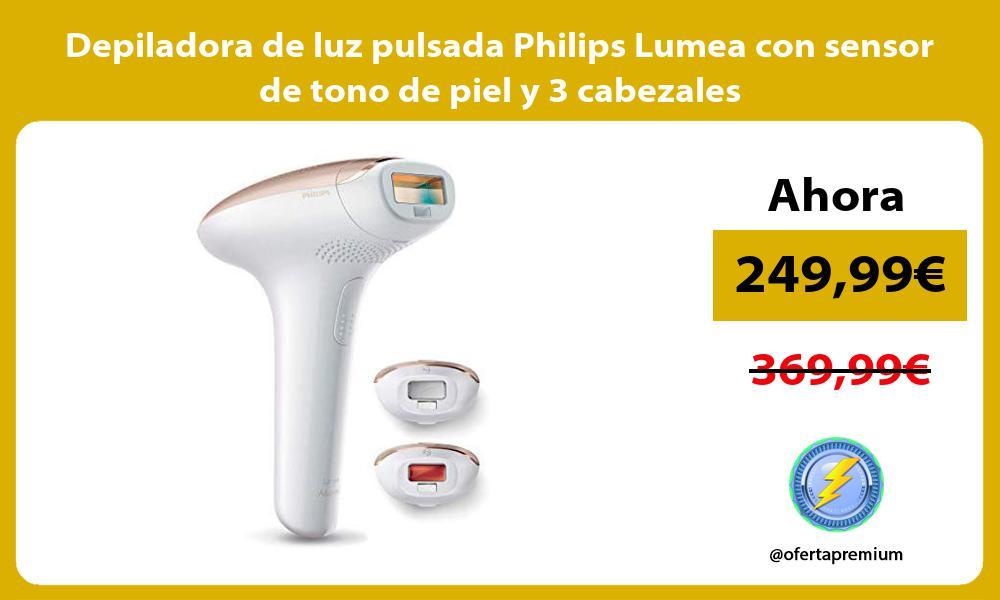 Depiladora de luz pulsada Philips Lumea con sensor de tono de piel y 3 cabezales