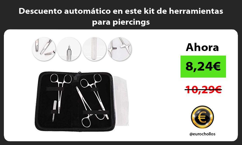 Descuento automático en este kit de herramientas para piercings
