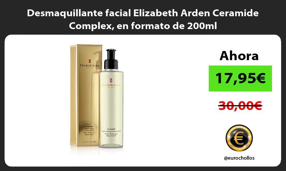 Desmaquillante facial Elizabeth Arden Ceramide Complex en formato de 200ml