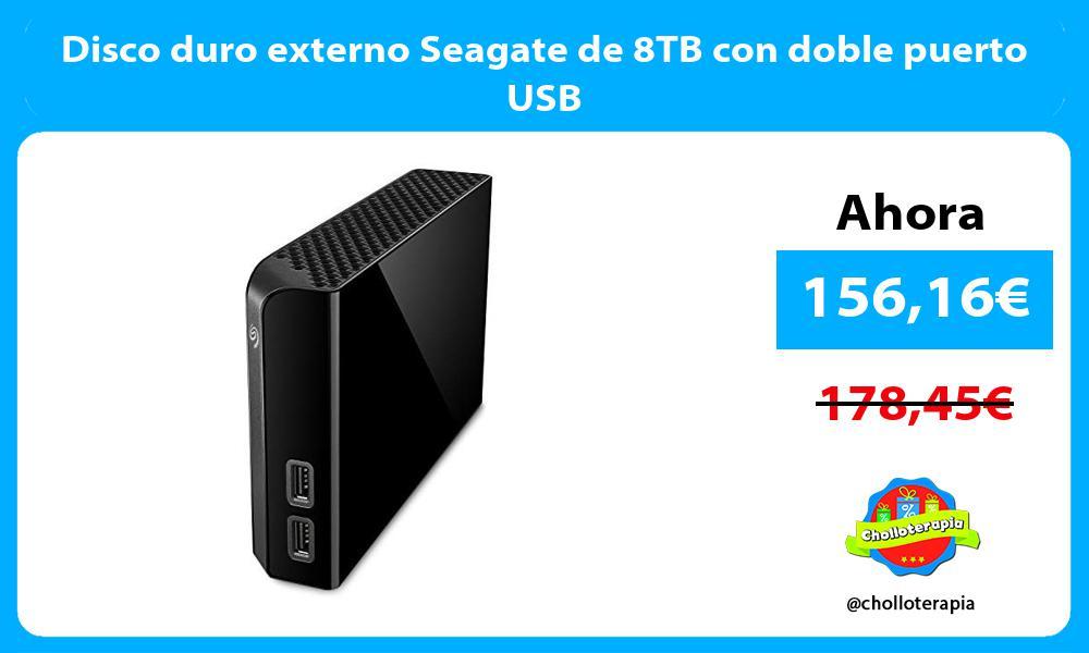 Disco duro externo Seagate de 8TB con doble puerto USB