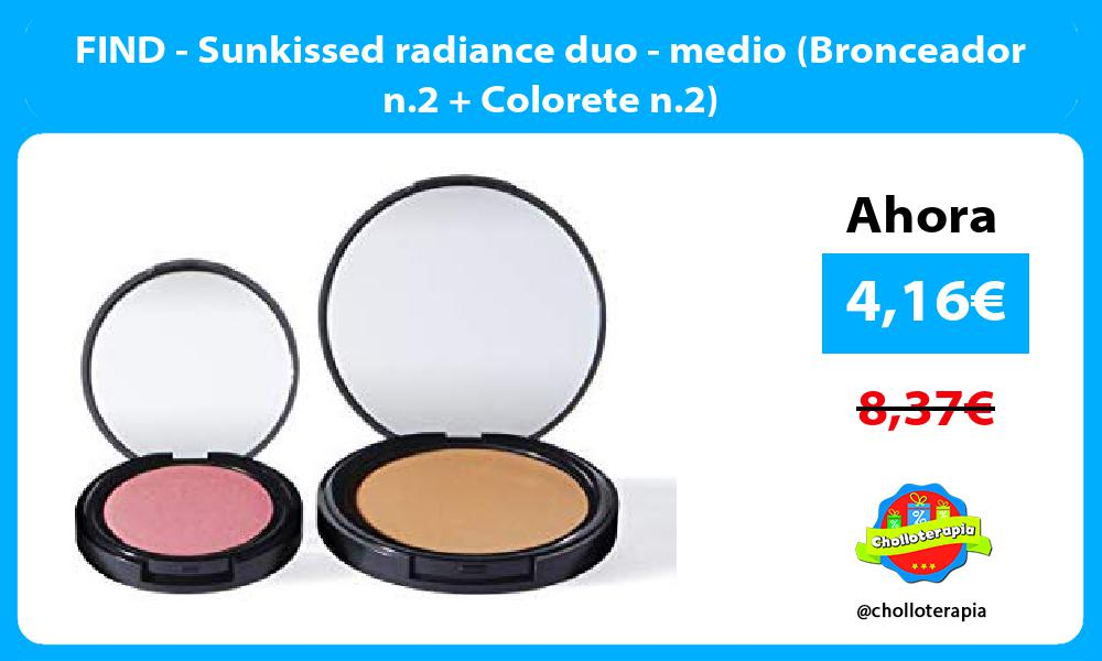 FIND Sunkissed radiance duo medio Bronceador n 2 Colorete n 2