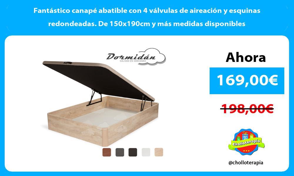 Fantástico canapé abatible con 4 válvulas de aireación y esquinas redondeadas De 150x190cm y más medidas disponibles