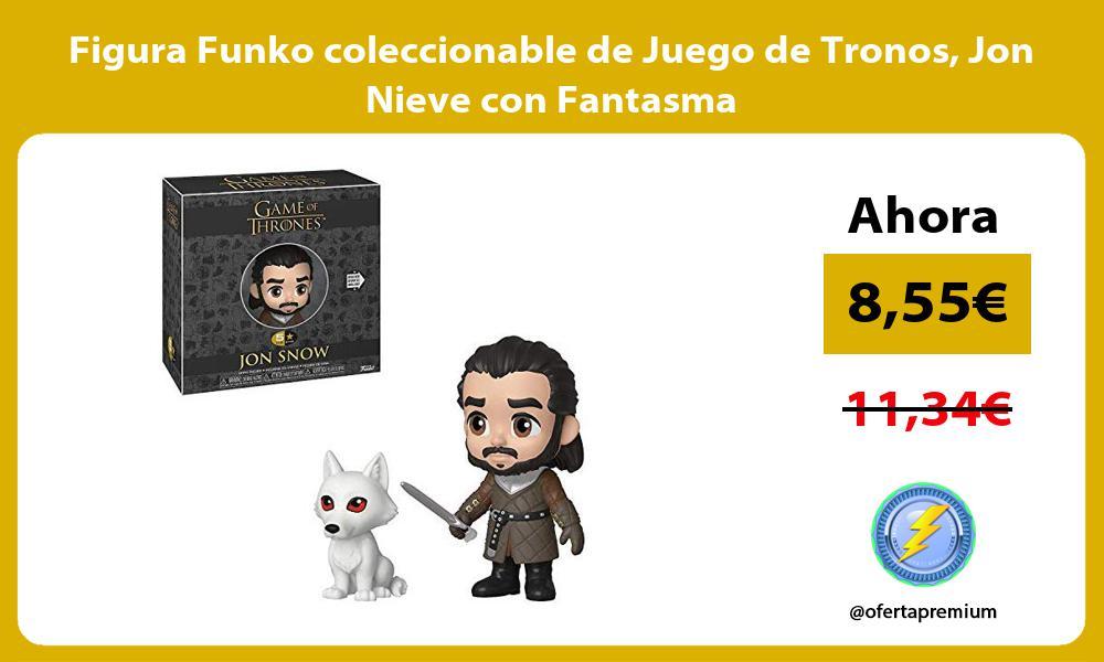 Figura Funko coleccionable de Juego de Tronos Jon Nieve con Fantasma