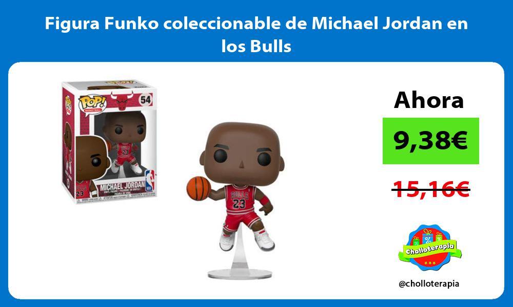Figura Funko coleccionable de Michael Jordan en los Bulls