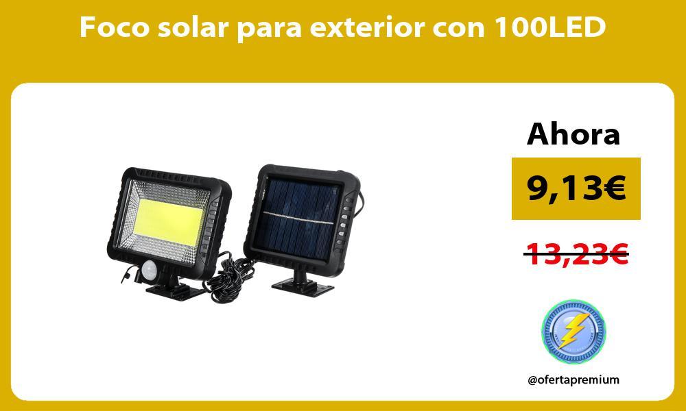 Foco solar para exterior con 100LED