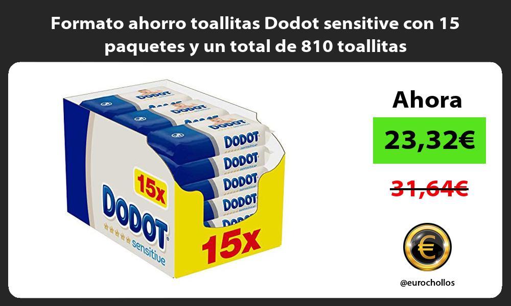Formato ahorro toallitas Dodot sensitive con 15 paquetes y un total de 810 toallitas