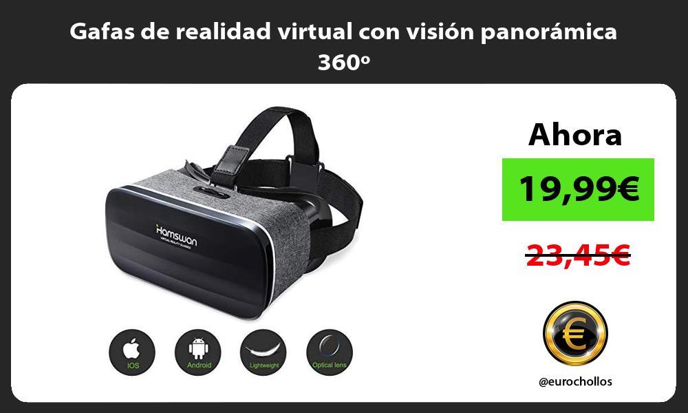 Gafas de realidad virtual con visión panorámica 360º