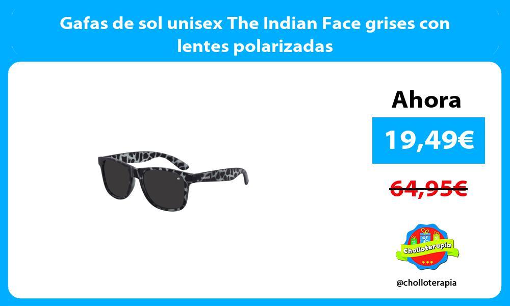 Gafas de sol unisex The Indian Face grises con lentes polarizadas