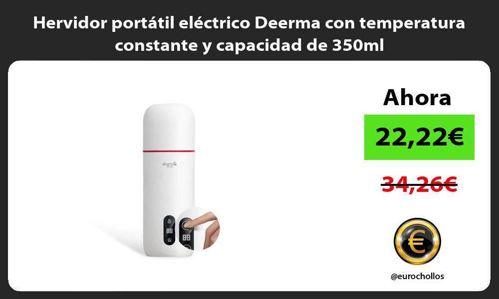 Hervidor portátil eléctrico Deerma con temperatura constante y capacidad de 350ml