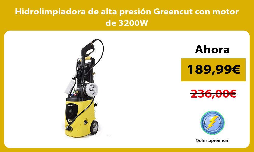 Hidrolimpiadora de alta presión Greencut con motor de 3200W