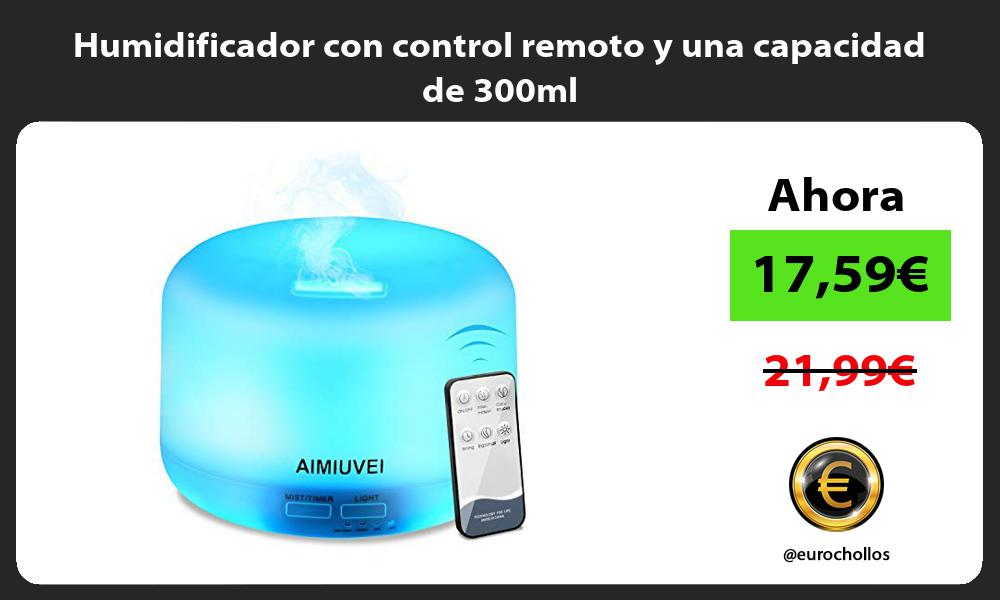Humidificador con control remoto y una capacidad de 300ml