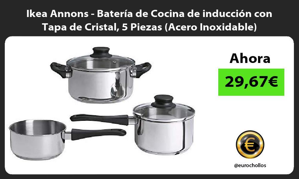 Ikea Annons Batería de Cocina de inducción con Tapa de Cristal 5 Piezas Acero Inoxidable