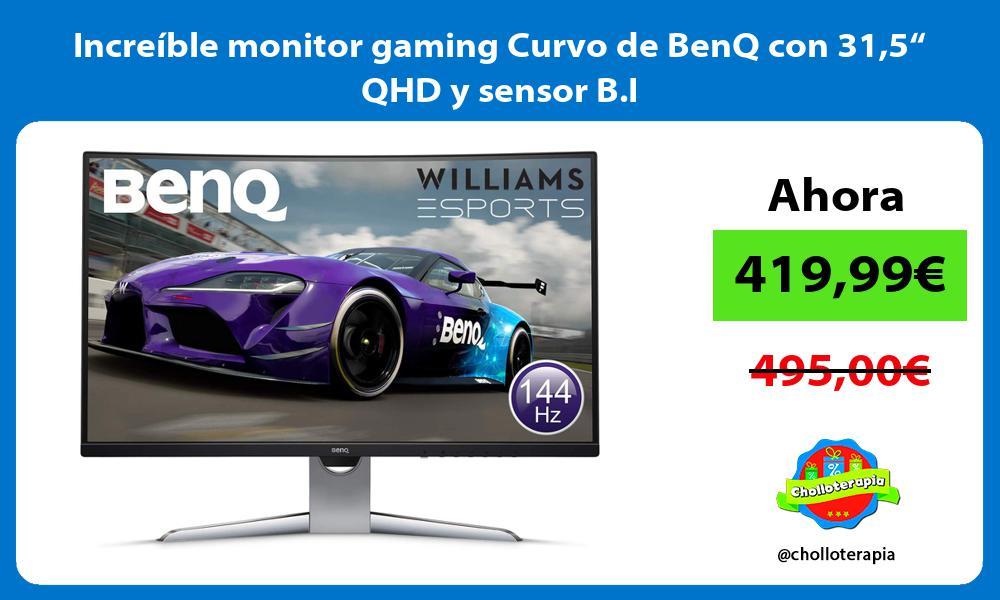 """Increíble monitor gaming Curvo de BenQ con 315"""" QHD y sensor B I"""