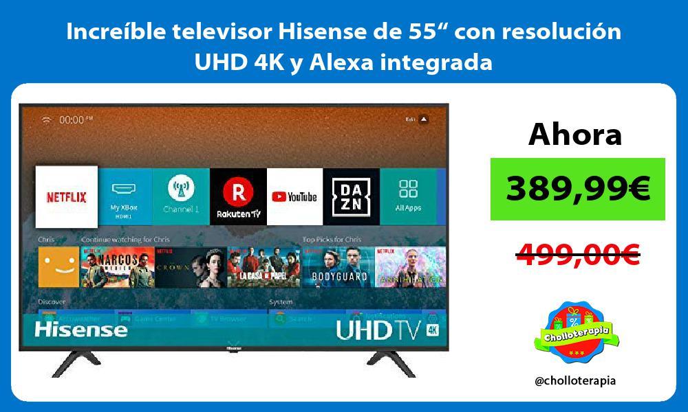 "Increíble televisor Hisense de 55"" con resolución UHD 4K y Alexa integrada"