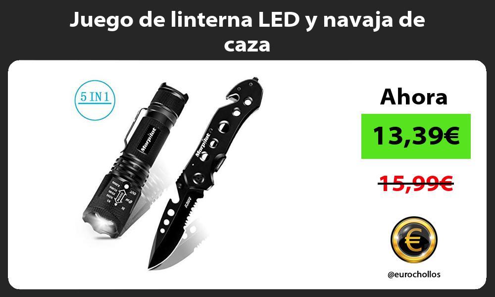 Juego de linterna LED y navaja de caza