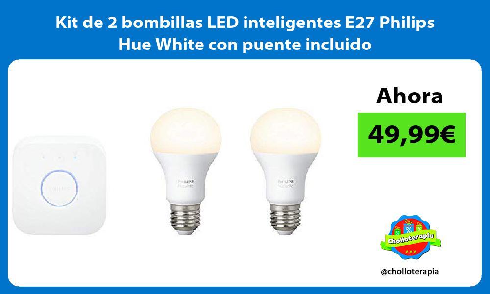 Kit de 2 bombillas LED inteligentes E27 Philips Hue White con puente incluido