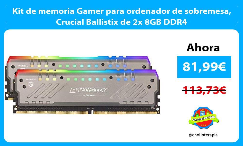 Kit de memoria Gamer para ordenador de sobremesa Crucial Ballistix de 2x 8GB DDR4