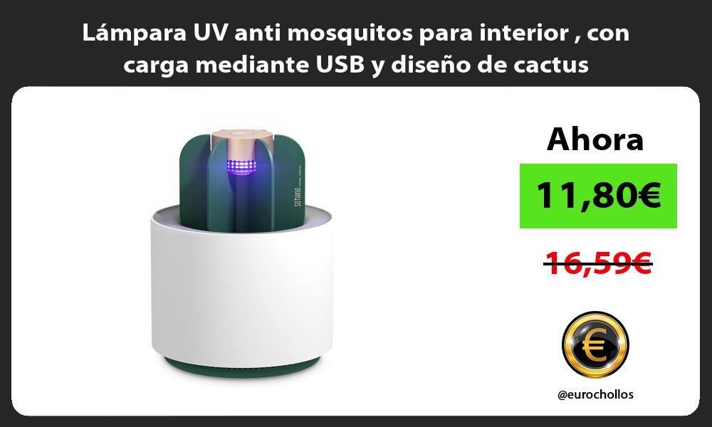 Lámpara UV anti mosquitos para interior con carga mediante USB y diseño de cactus