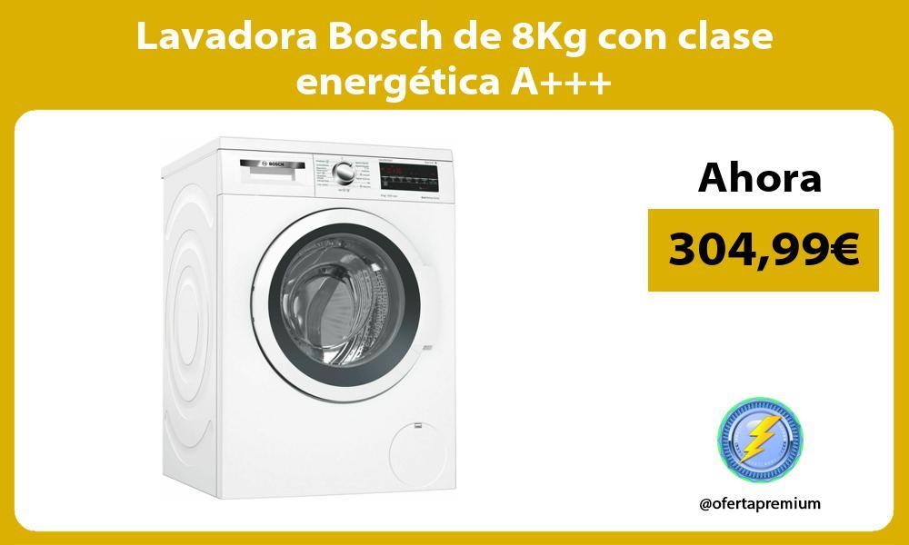 Lavadora Bosch de 8Kg con clase energética A