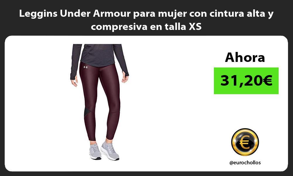 Leggins Under Armour para mujer con cintura alta y compresiva en talla XS