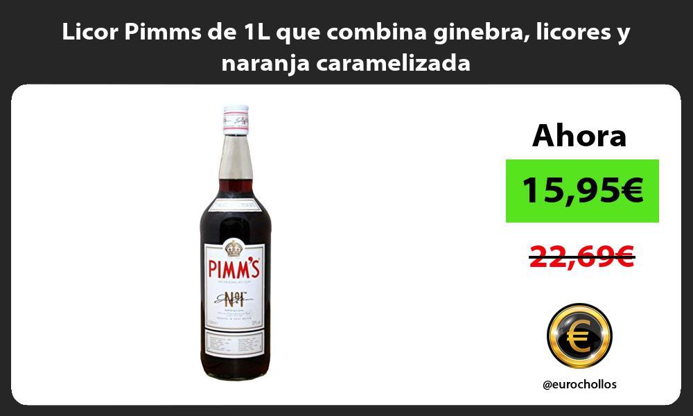 Licor Pimms de 1L que combina ginebra licores y naranja caramelizada