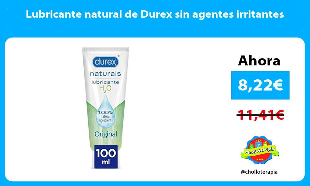 Lubricante natural de Durex sin agentes irritantes