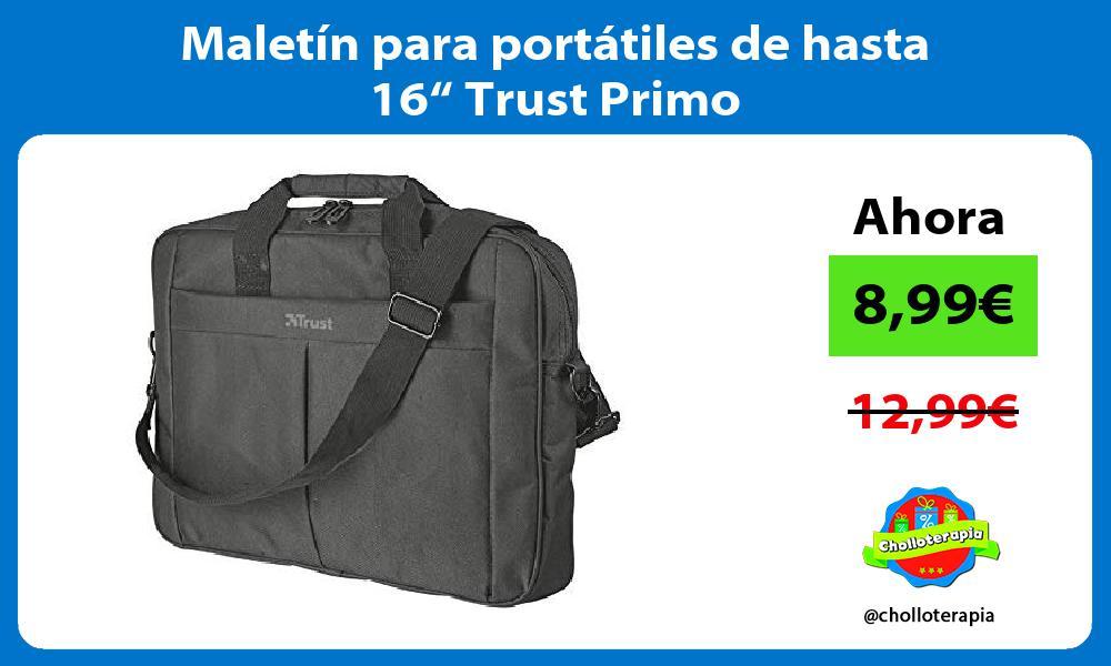 "Maletín para portátiles de hasta 16"" Trust Primo"