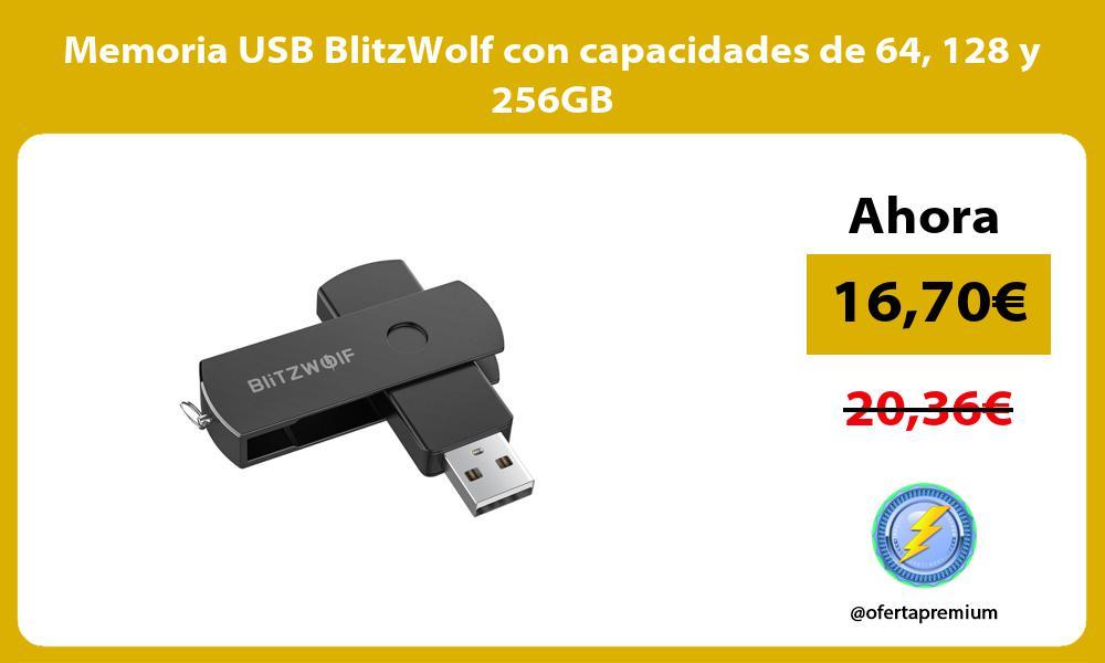 Memoria USB BlitzWolf con capacidades de 64 128 y 256GB