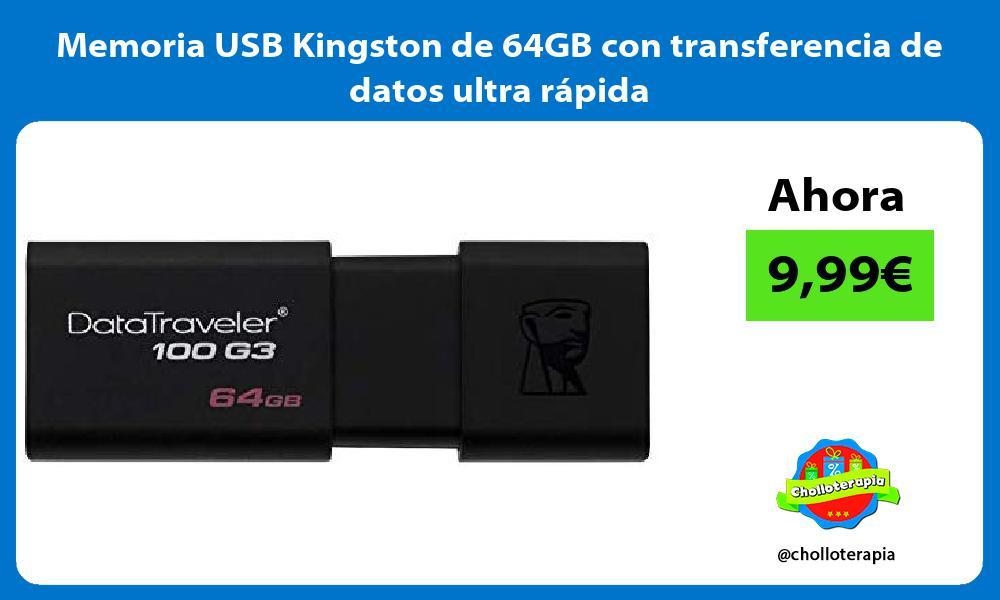 Memoria USB Kingston de 64GB con transferencia de datos ultra rápida