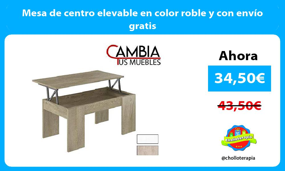 Mesa de centro elevable en color roble y con envío gratis